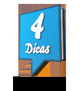 4 Dicas